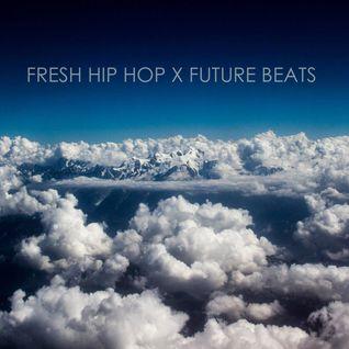 72 Soul presents :: Fresh Hip Hop and Future Beats :: 134