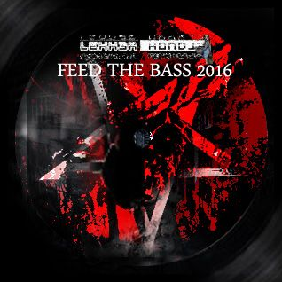 LH // ME 201606 // Feed The Bass 2016 // DnB, Neurofunk, Techstep