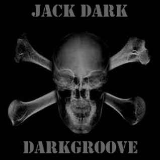 DarkGroove Sessions 001 with Jack Dark