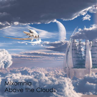 Above The Clouds - Mellow Progressive House Mix