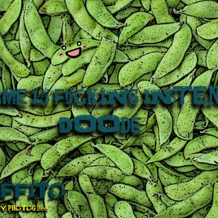 edamame is fucking inTENSE d00de [2009-12]