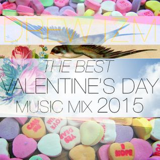 THE BEST VALENTINE'S DAY MUSIC MIX 2015