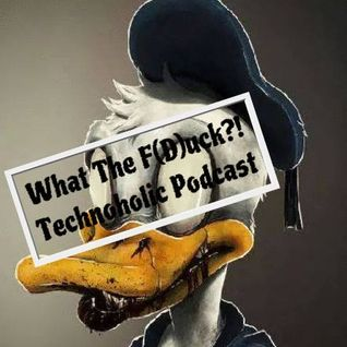 Technoholic - What The F(D)uck?!