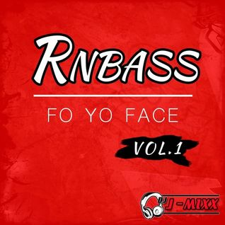 RNB BASSSSSSS FO YO FACE VOL.1 (Explicit Content)
