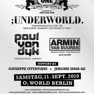 Underworld - Live @ We Are One, O2 World, Berlin (11-09-2010)