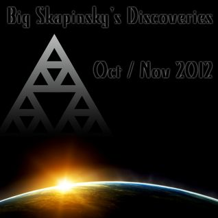 Big Skapinsky Discoveries - Oct/Nov 2012