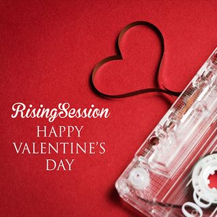Rising Session - Happy Valentine's day (Love Songs)