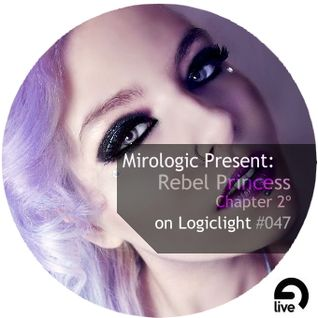 Mirologic Present: Rebel Princess Chapter 2º on Logiclight #047