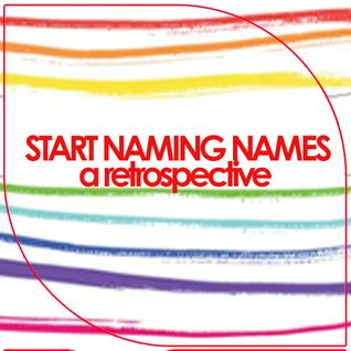 Start.Naming.Names.35#.[a retrospective]