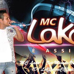 MC Lako - Set Mixado Versão 4 (Dj Le@ndroC@nti)