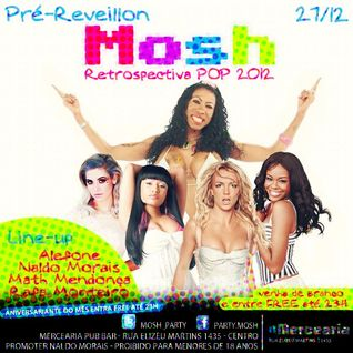 Retrospectiva POP 2012 @ Mosh Party