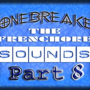 DJ BoneBreAker - The FrenchCore Sounds Part 8 28-11-2012