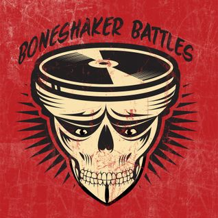 BoneShaker June 2015 - Early Set