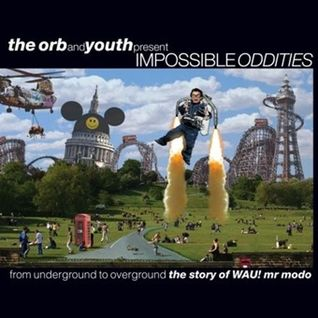 The Orb - Impossible Oddities Mix