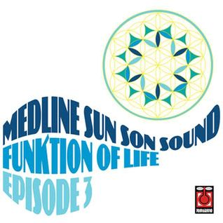 Funktion Of Life Episode 3