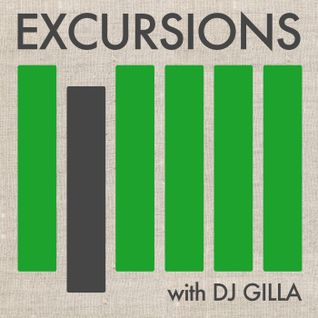 Excursions Radio Show #3 with DJ Gilla - Mar 2012