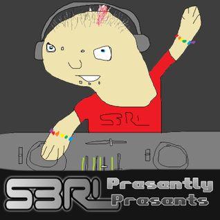 S3RL Presently Presents...