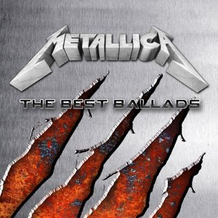 Metallica - The Best Ballads
