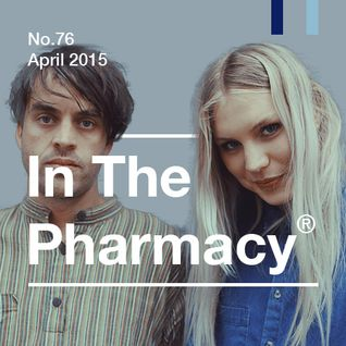 In The Pharmacy #76 - April 2015