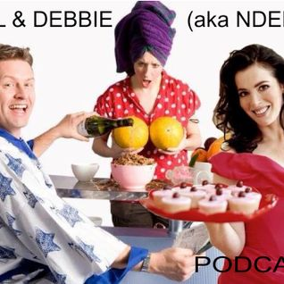 Neil & Debbie (aka NDebz) Podcast #77.5 ' Hmmm lovely... NIGELLA ' - (Full music version)