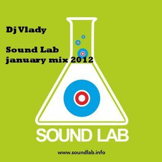 Dj Vlady Sound Lab january mix 2012