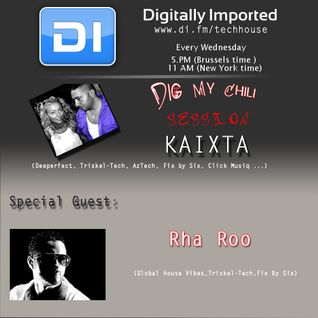 Kaixta - Dig My Chili 052 (06 February  2013) - with Rha Roo