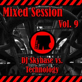 DJ Skybase & Technology Mixed Session Vol. 9 - 13.05.2016