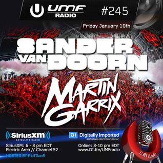 UMF Radio 245 - Sander Van Doorn & Martin Garrix