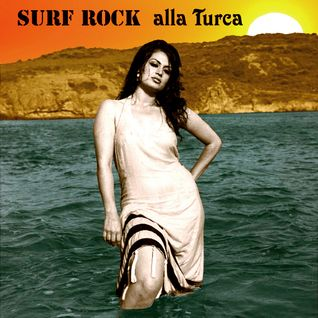 Surf Rock alla Turca - The Turkish way to surf