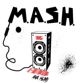 M.A.S.H. 16 Mixed by Humi