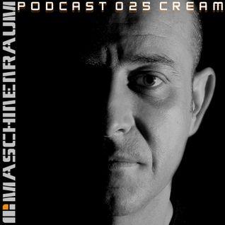 Maschinenraum Podcast 025 - Cream