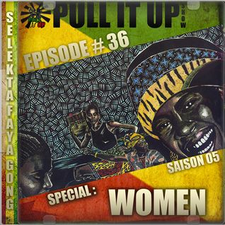 Pull It Up Show - Episode 36 - S5