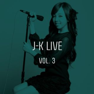 J-K Live Vol.3 - K-Pop World Festival Set