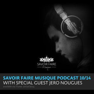Savoir Faire Musique Podcast with Jero Nougues 10/14