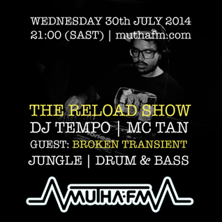The Reload Show: Wednesday 30th July - muthafm.com