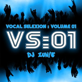 SESS!ONS/SANCTUARY - DJ ZUN!E - VS:01 (Vocal Selexion 01)