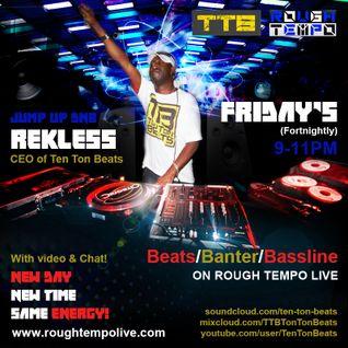 Rekless Ten Ton Beats show on the award winning Rough Tempo radio