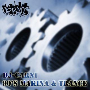 90's MAKINA & TRANCE