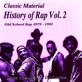 History Of Rap Vol. 2 (Old School Rap 1979-1981)