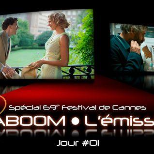 Spécial 69e Festival de Cannes #01