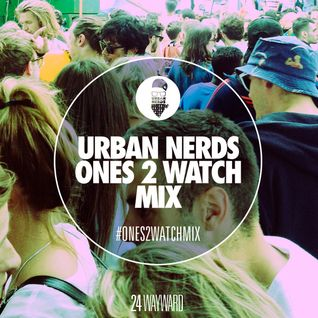 Wayward - Urban Nerds #Ones2Watch Mix