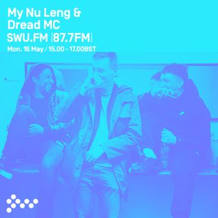 SWU FM - My Nu Leng & Dread MC - May 16