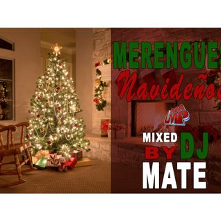 Dj Mate - Merengues Navideños 2015 - @DJMATEWPB