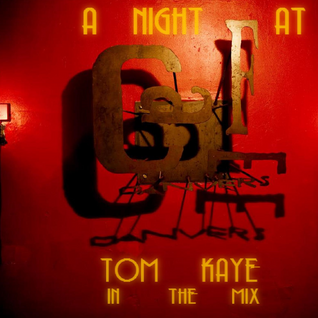 A NIGHT AT CAFÉ D'ANVERS: TOM KAYE IN THE MIX