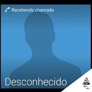 D E S C O N H E C I D O - RECEBENDO CHAMADA - FULL DISC