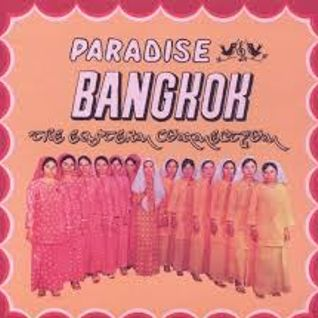 Paradise Bangkok - 27th April 2015