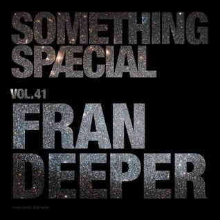 SOMETHING SPÆCIAL VOL.41 by FRAN DEEPER