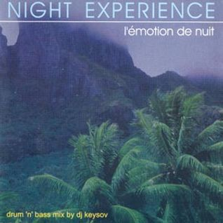 Night Experience :: L'emotion de Nuit 2000