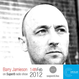 Barry Jamieson Guest mix - Nugen FM - Super8 Radio Show - 14.02.2012.
