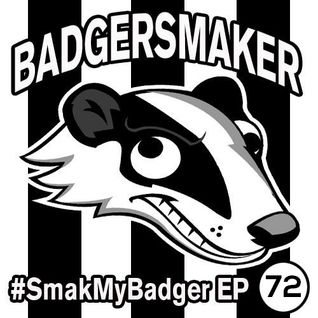 #SmakMyBadger EP72 - Latest Beatport Releases + Free MP3 Download